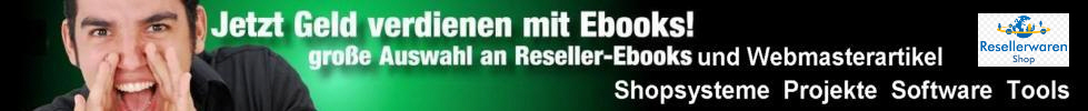 Reseller Ebooks,Internet Marketing Scripte,Software,Shops,Tools,Webprojekte,Tattoo Vorlagen.Mit Reseller-,Master-,PLR- Reseller Rechten zum sofortigen,gewinnbringenden Weiterverkauf.
